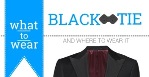 What to Wear: Black Tie Dress Code
