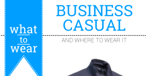 What to Wear: Business Casual