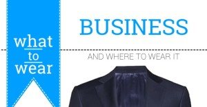 What to Wear: Business Suit